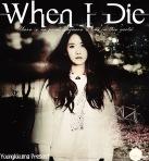 When I Die Req