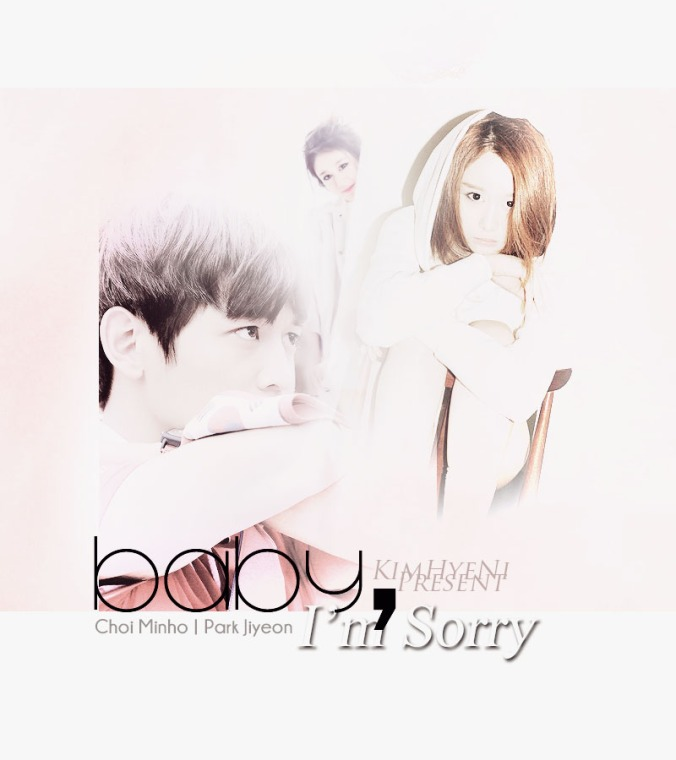 Baby, I'm Sorry